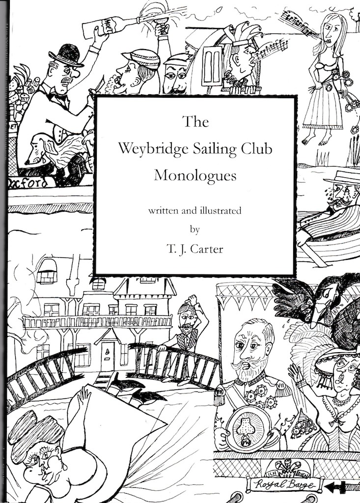The Weybridge Sailing Club Monologues
